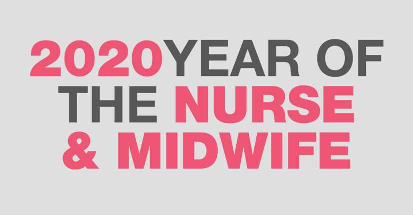"2020 is the ""Year of the Nurses and Midwives"" as per WHO"