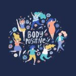 It's Time to be Body Positive