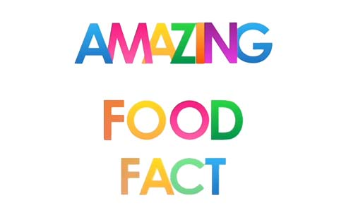 Amazing Food Fact of the Week