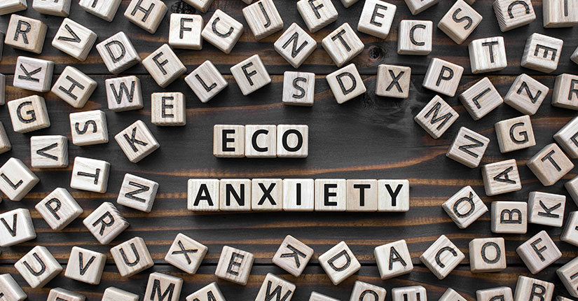 All you Need to Know about Eco-Anxiety