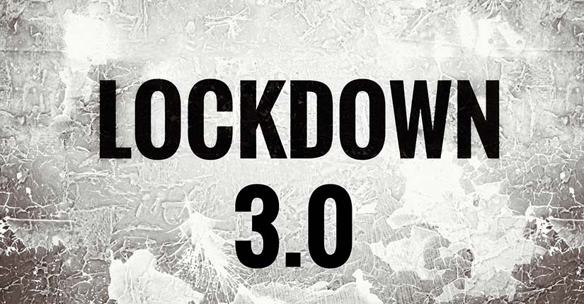 Lockdown 3.0- How the Current Scenario Looks Like in India